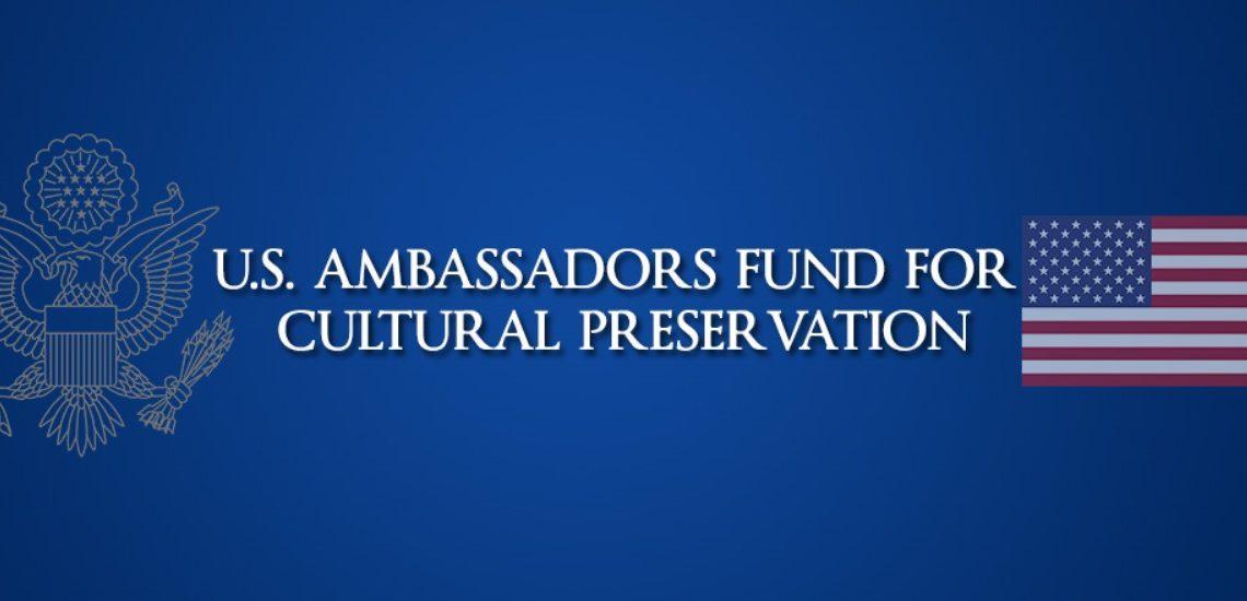 Us Ambassadors Fund For Cultural Preservation Afcp Grants